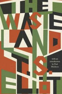 The Wasteland by T.S. Eliot